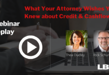 What your Attorney Wishes You Knew about Credit and Cashflow