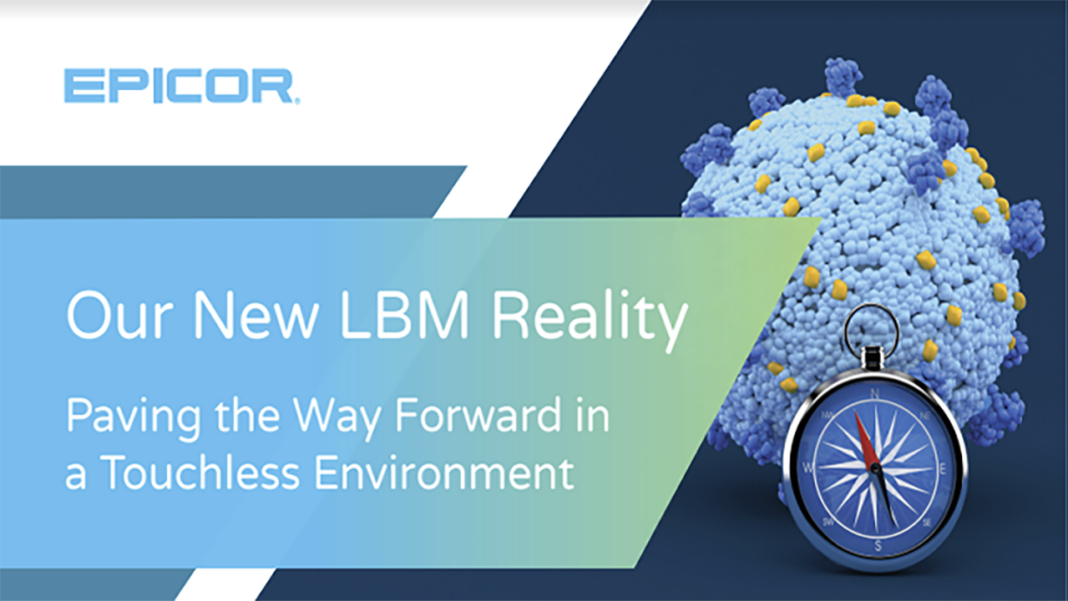 In light of states opening back up, learn what LBM businesses are doing right now to thrive in a contact-less environment regarding employee safety, business operations, and communication: