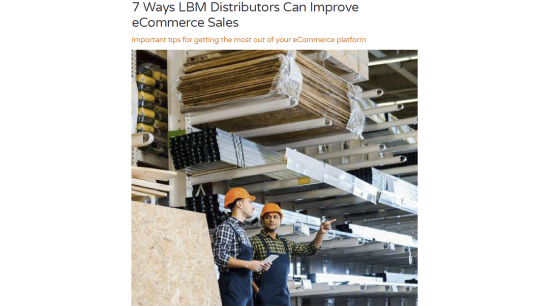 7 Ways LBM Distributors Can Improve eCommerce Sales
