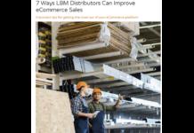 7 Ways LBM Distributors Can Improve eCommerce Sales