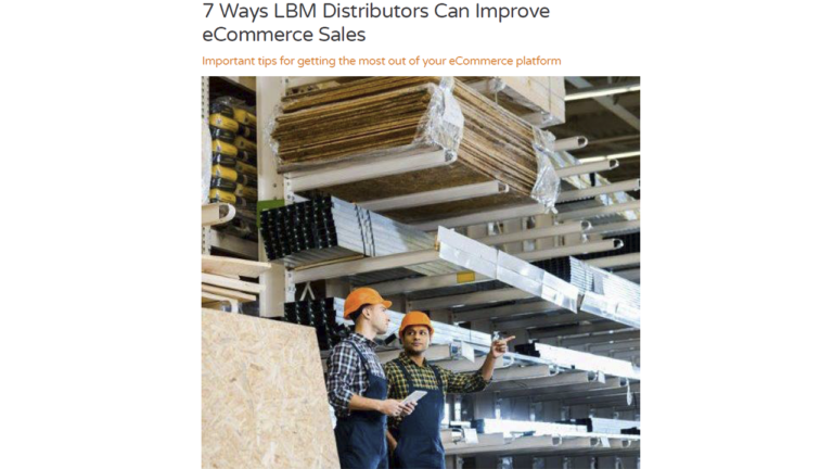 White Paper: 7 Ways LBM Distributors Can Improve eCommerce Sales