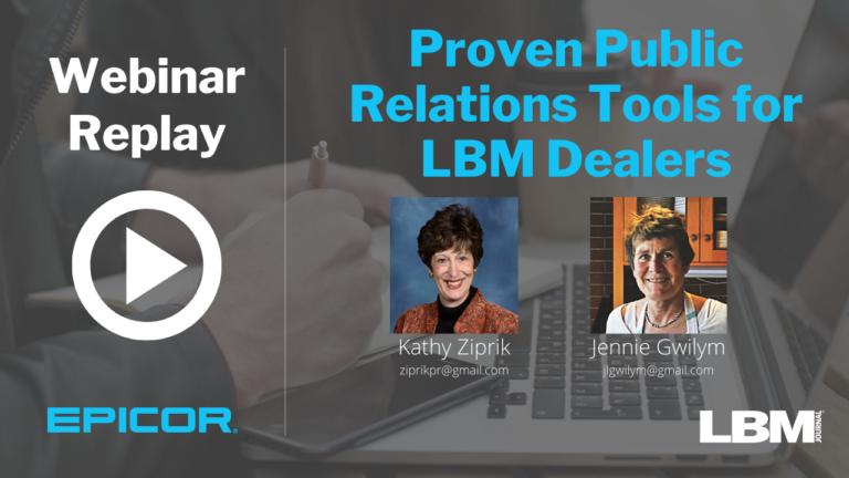 Webinar Replay: Proven Public Relations Tools for LBM Dealers